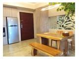 Tersedia Sewa Apartement Casa Grande - Mall Kota Kasablanka , Type 1BR / 2 BR / 3BR , Fully Furnished