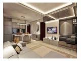 Sewa dan Jual Apartment District 8 Senopati – 1, 2, 3, 4+1 BR Fully Furnished